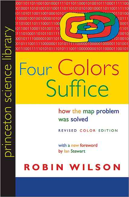 Four Colors Suffice By Wilson, Robin/ Stewart, Ian (FRW)